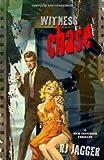 Witness Chase (Nick Teffinger Thriller)