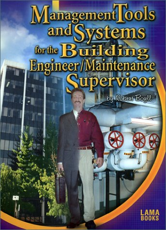 Management Tools and Systems for the Building EngineerMaintenance Supervisor Home Garden Fire