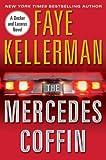 The Mercedes Coffin (Peter Decker & Rina Lazarus Novels)