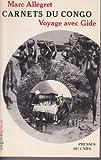 Carnets du Congo: Voyage avec Gide (Singulier, pluriel)