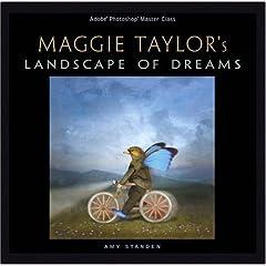 Maggie Taylor's Landscape of Dreams