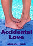 Accidental Love (Accidental Crush Series Book 2)