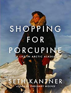 "Cover of ""Shopping for Porcupine: A Life ..."