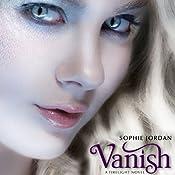 Hörbuch Vanish: A Firelight Novel