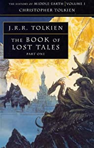 "Cover of ""Book of Lost Tales: Pt. 1 (Hist..."