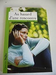 Le Hasard D Une Rencontre : hasard, rencontre, Hasard, D'une, Rencontre, Laval, Babelio