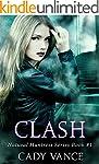Clash (The Natural Huntress Series Bo...