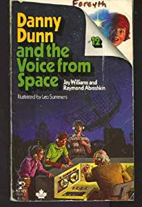 "Cover of ""Danny Dunn and the Voice from S..."