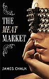 The Meat Market (Jonathan Harkon Adventures)