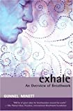 Exhale: An Overview of Breathwork by Gunnel Minett