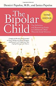 "Cover of ""The Bipolar Child: The Definiti..."