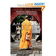 American Shaolin: Flying Kicks, Buddhist Monks, and the Legend of Iron Crotch: An Odyssey in theNew China
