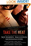 Take the Heat: A Criminal Romance Ant...