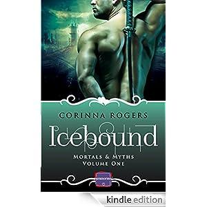 Icebound: HarperImpulse Paranormal Romance (Mortals & Myths, Book 1)