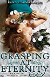 GRASPING AT ETERNITY (The Kindrily 1)