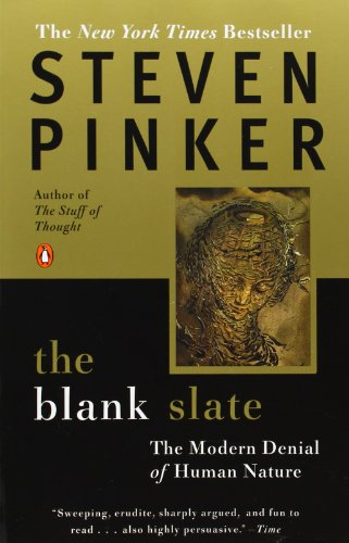 The Blank Slate: The Modern Denial of Human Nature: Steven Pinker: 9780142003343: Amazon.com: Books