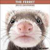 THE FERRET [2012年 カレンダー]