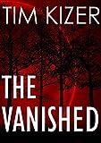 The Vanished--A Suspense Novel