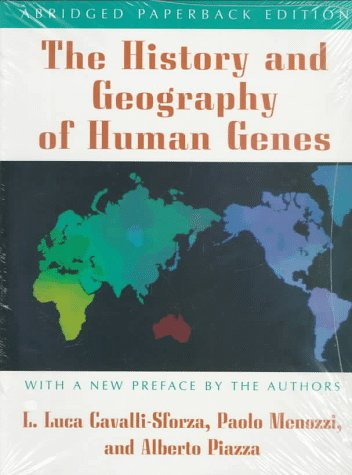 Amazon.com: The History and Geography of Human Genes: (Abridged paperback edition) (9780691029054): Luigi Luca Cavalli-Sforza, Paolo Menozzi, Alberto Piazza: Books