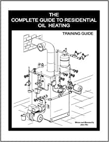 The Complete Guide To Residential Oil Heating: James Ries