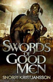Swords of Good Men by Snorri Kristijansson| wearewordnerds.com