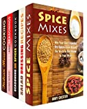 Spice it Up Box Set (5 in 1): Mixing Your Own Spices From Aroun the World, Seasonings and Salad Dressings Plus Indian Spices (Dry Spices & Spice Mixes)