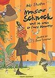 Chroniques de Lipton-les-baveux, Tome 4 : Monsieur Schnock veut la peau de l\'ours Menotte par Andy Stanton