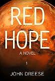 Red Hope: An Adventure Thriller - Book 1