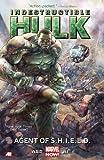 Indestructible Hulk Volume 1: Agent of S.H.I.E.L.D. (Marvel Now) (Incredible Hulk)