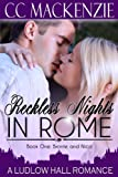 Reckless Nights in Rome (A Ludlow Hall Story)
