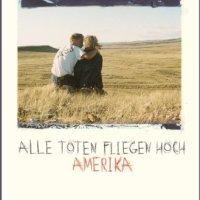 Amerika : Roman (Alle Toten fliegen hoch 1) / Joachim Meyerhoff