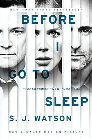 Before I Go To Sleep: A Novel by S.J. Watson