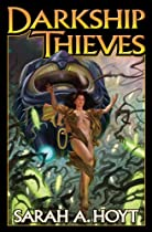 Darkship Thieves (Baen Science Fiction)
