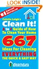 Clean It! A to Z Guide of How To Clean Your Home : 667 Ideas For Cleaning Everything,The Quick & Easy Way (Gleam Guru)