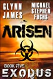 Arisen, Book Five - EXODUS