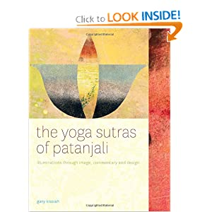 The Yoga Sutras of Patanjali-Illuminations Through Image, Commentary and Design