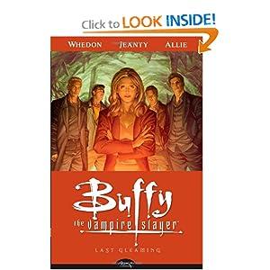 Buffy the Vampire Slayer Season Eight Volume 8: Last Gleaming