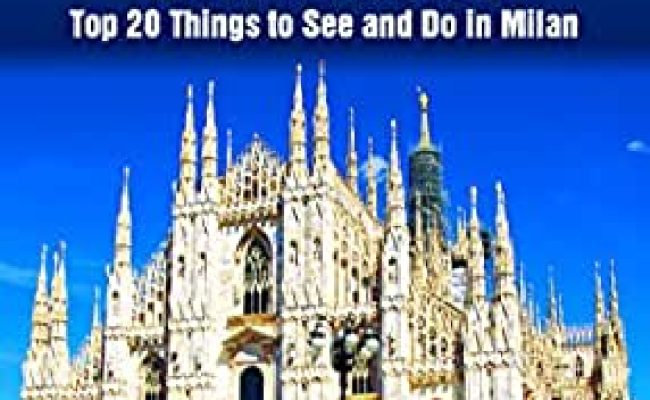 Amazon Top 20 Things To See And Do In Milan Top 20