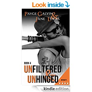 Unfiltered & Unhinged (The Unfiltered Series)