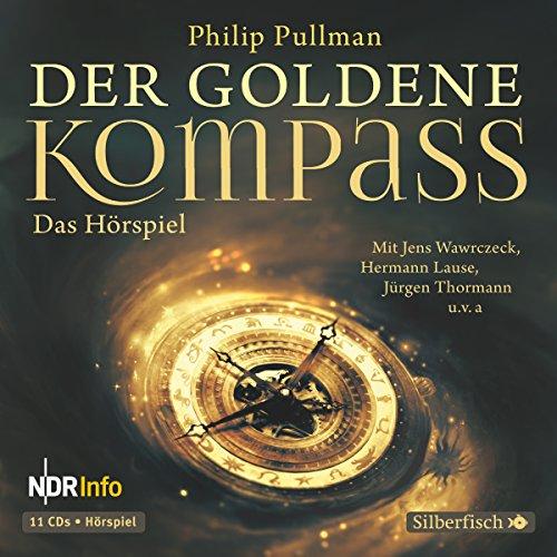 Der goldene Kompass (Philip Pullman) NDR 2004 / Hörbuch Hamburg 2015