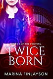 Twiceborn (The Proving Book 1)