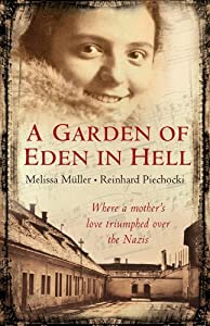 """Cover of """"A Garden of Eden in Hell: The L..."""