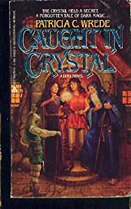 "Cover of ""Caught in Crystal (Lyra series,..."