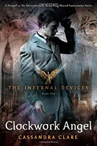 "Cover of ""Clockwork Angel (The Infernal D..."