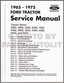 1965-1975 Ford Tractor Repair Shop Manual Reprint 2000