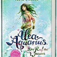 Alea Aquarius - Der Ruf des Wassers / Tanya Stewner, Claudia Carls (Ill.).