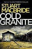 Cold Granite (Logan McRae, Book 1) by Stuart MacBride
