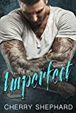 Imperfect (Blaze of Glory Book 1)