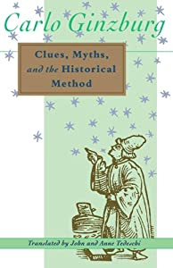 "Cover of ""Clues, Myths, and the Historica..."