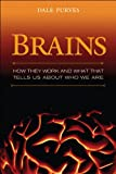 Brains: How They Seem to Work (FT Press Science)